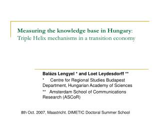 Measuring the knowledge base in Hungary : Triple Helix mechanisms in a transition economy