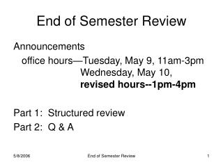 End of Semester Review