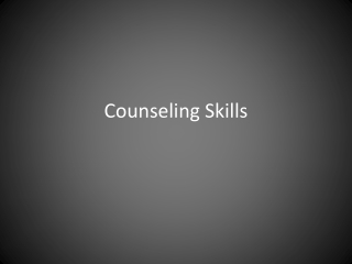 Techniques and Skills of Counselling  Guidance