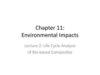 Chapter 11: Environmental Impacts