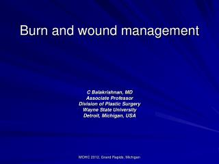 Burn and wound management
