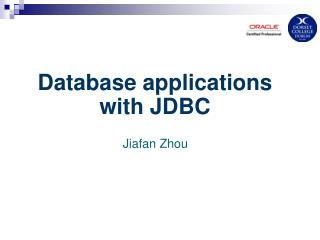 Database applications with JDBC