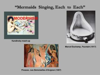 """Mermaids  Singing, Each  to  Each"""