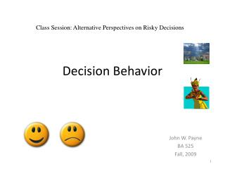 Decision Behavior