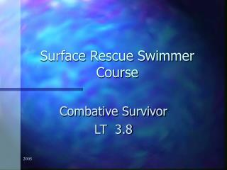Surface Rescue Swimmer Course