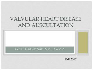 Valvular Heart Disease and auscultation