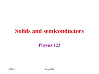 Solids and semiconductors