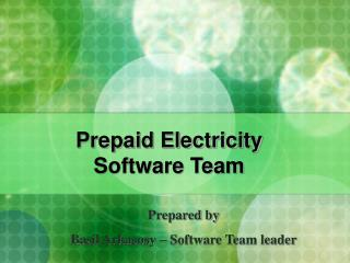 Prepaid Electricity Software Team