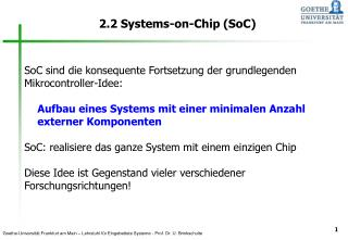 2.2 Systems-on-Chip (SoC)