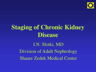 Staging of Chronic Kidney Disease