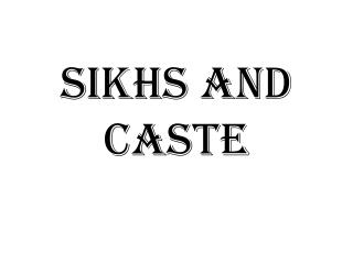 Sikhs and Caste