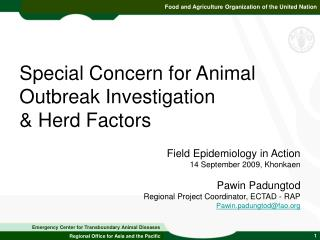 Special Concern for Animal Outbreak Investigation  & Herd Factors