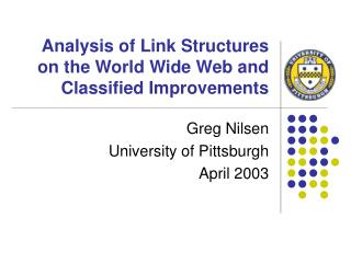 Analysis of Link Structures on the World Wide Web and Classified Improvements