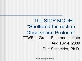 "The SIOP MODEL ""Sheltered Instruction Observation Protocol"""