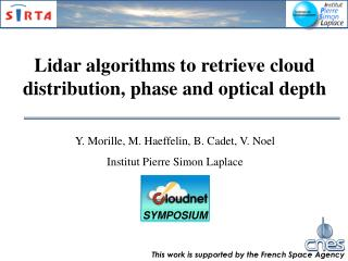 Lidar algorithms to retrieve cloud distribution, phase and optical depth