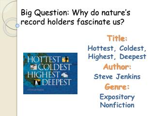 Big Question: Why do nature's record holders fascinate us?