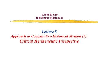 Hermeneutics  as Comparative-Historical Method