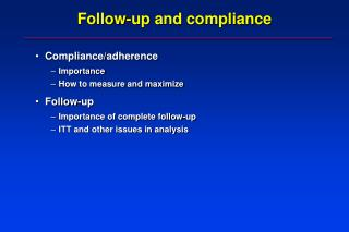 Follow-up and compliance
