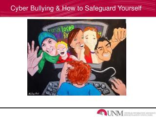 Cyber Bullying & How to Safeguard Yourself