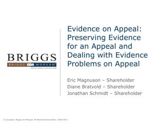 Evidence on Appeal: Preserving Evidence for an Appeal and Dealing with Evidence Problems on Appeal