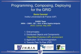 Denis Caromel Institut universitaire de France (IUF) OASIS Team