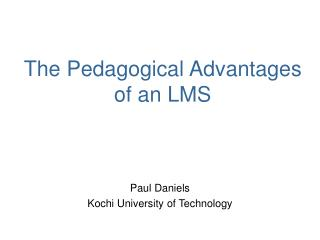 The Pedagogical Advantages of an LMS