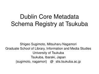 Dublin Core Metadata Schema Registry at Tsukuba