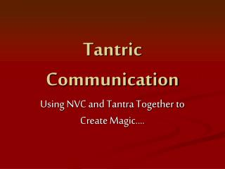 Tantric Communication