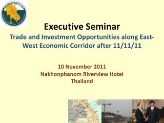 10 November 2011 Nakhonphanom  Riverview Hotel Thailand