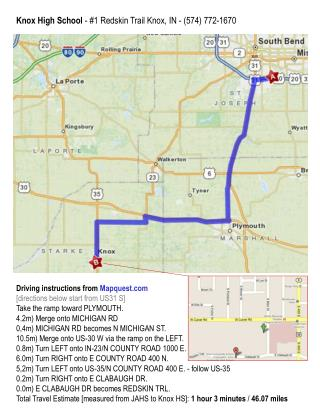 Driving instructions from  Mapquest [directions below start from US31 S]