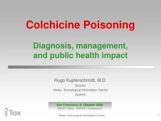 Colchicine Poisoning Diagnosis, management, and public health impact