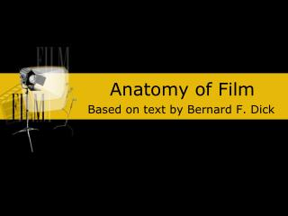 Anatomy of Film