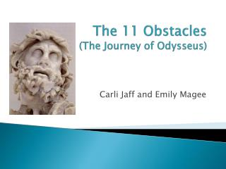 The 11 Obstacles (The Journey of Odysseus)