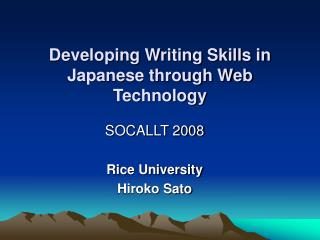 Developing Writing Skills in Japanese through Web Technology
