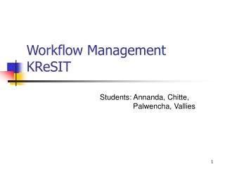 Workflow Management KReSIT