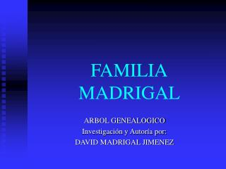 FAMILIA MADRIGAL