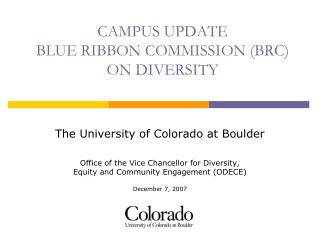 CAMPUS UPDATE BLUE RIBBON COMMISSION BRC  ON DIVERSITY