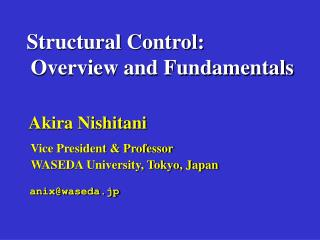Structural Control:          Overview and Fundamentals     Akira Nishitani