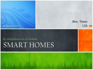 By  Abdulrahman  Isa Al- Hashimi SMART HOMES