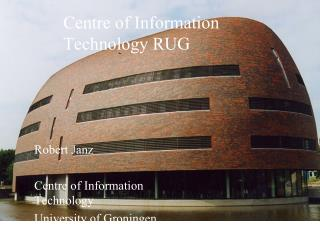 Centre of Information Technology RUG