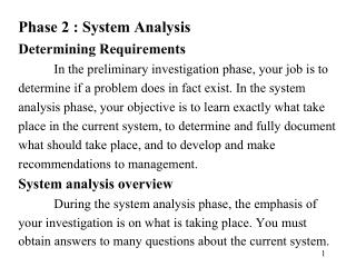 Phase 2 : System Analysis Determining Requirements