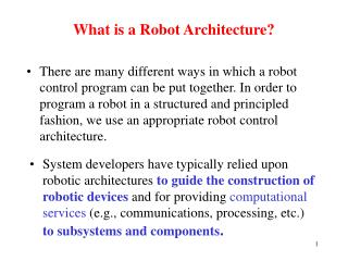 What is a Robot Architecture?