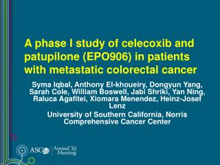 A phase I study of celecoxib and patupilone (EPO906) in patients with metastatic colorectal cancer