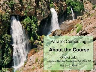 Today the first part of a two-part course on Parallel Computing
