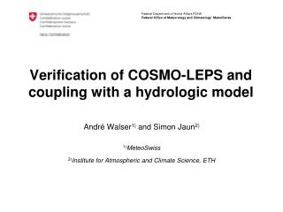 Verification of COSMO-LEPS and coupling with a hydrologic model