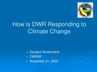 How is DWR Responding to Climate Change