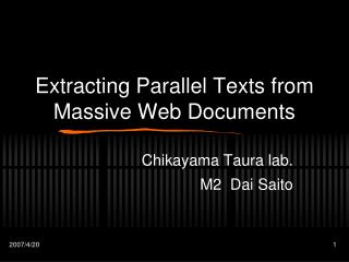 Extracting Parallel Texts from Massive Web Documents