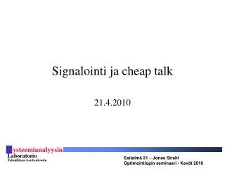 Signalointi ja cheap talk