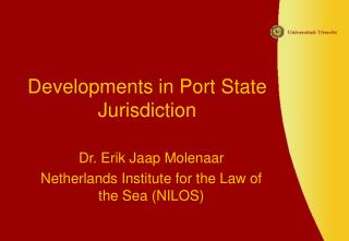 Developments in Port State Jurisdiction
