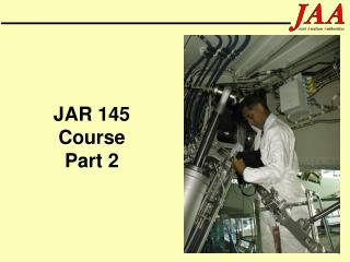 JAR 145 Course Part 2